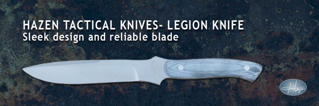 Hazen Tactical Knives Legion Knife